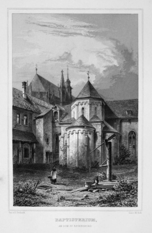 Baptisterium, am Dom zu Regensburg - St. Wolfgang Kirche Regensburg Bayern gravure Stahlstich engraving Gerhar