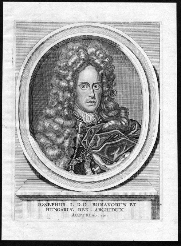 Iosephus I - Joseph I. HRR Hungary Croatia Böhmen Portrait Kupferstich antique print