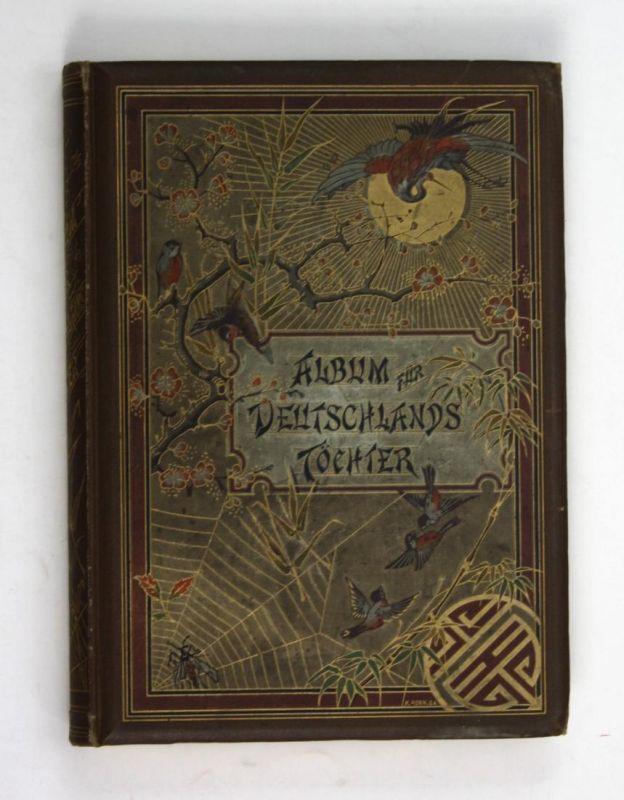 Album für Deutschlands Töchter. Lieder und Romanzen. Mit Illustrationen von Paul Thumann, Herm. Kaulbach, Ch.