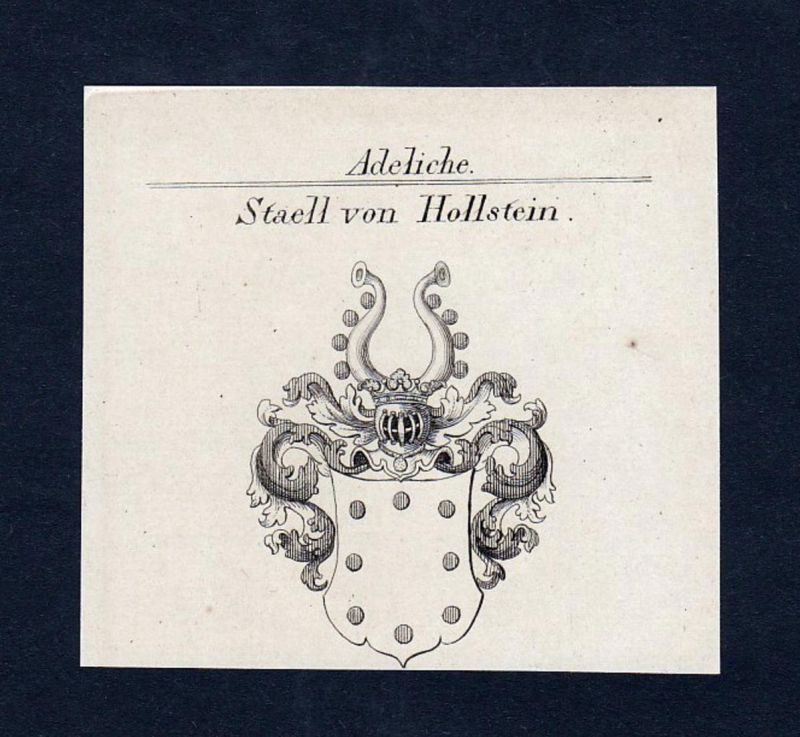 Staell von Hollstein - Staell Stael Hollstein Wappen Adel coat of arms heraldry Heraldik Kupferstich engraving