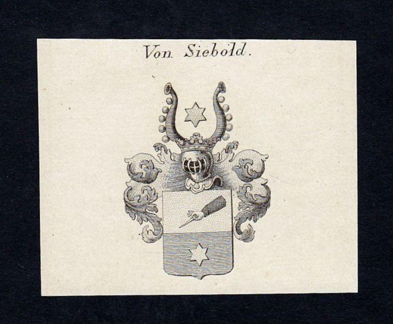 Von Siebold - Sichlern Siebold Wappen Adel coat of arms heraldry Heraldik Kupferstich engraving