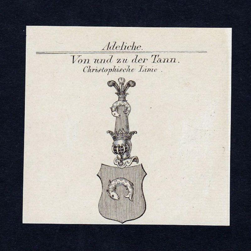 Von und zu der Tann - Tann Hessen Wappen Adel coat of arms heraldry Heraldik Kupferstich engraving