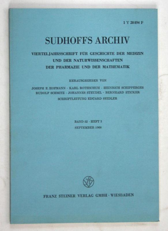 Sudhoffs Archiv für Geschichte der Medizin und der Naturwissenschaften. - Band 52 - Heft 3 - September 1968.