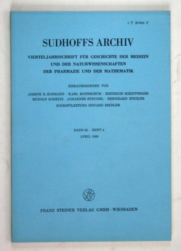 Sudhoffs Archiv für Geschichte der Medizin und der Naturwissenschaften. - Band 52 - Heft 4 - April 1969.