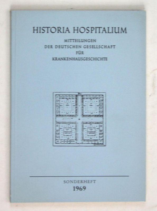 Düsseldorf und seine Krankenanstalten. - Sonderheft. - Historia Hospitalium. Mitteilungen der deutschen Gesell