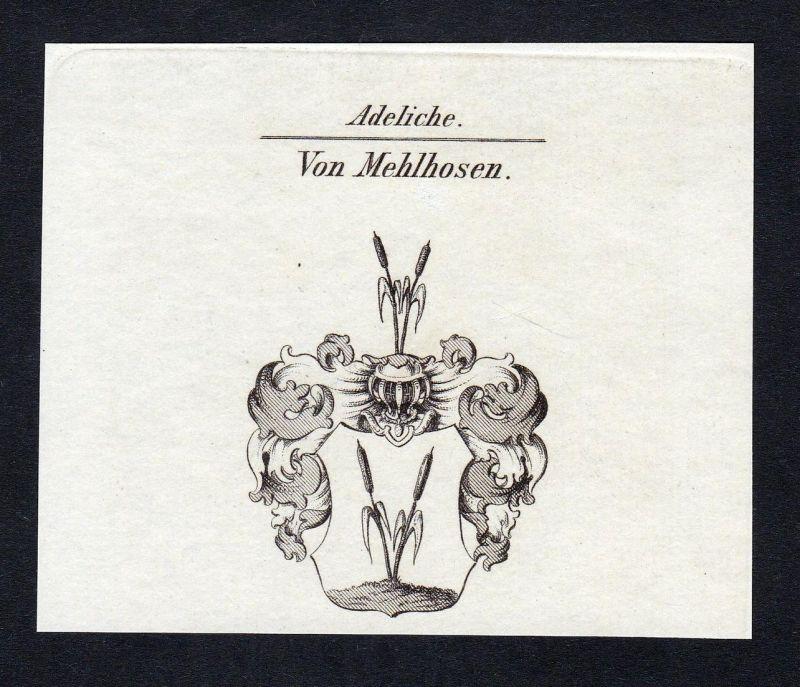 Von Mehlhosen - Mehlhose Mehlhosen Wappen Adel coat of arms Kupferstich antique print heraldry Heraldik
