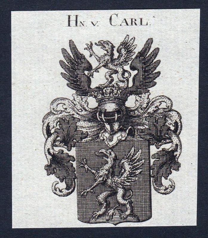 Hn. v. Carl - Carl Karl Wappen Adel coat of arms heraldry Heraldik Kupferstich engraving
