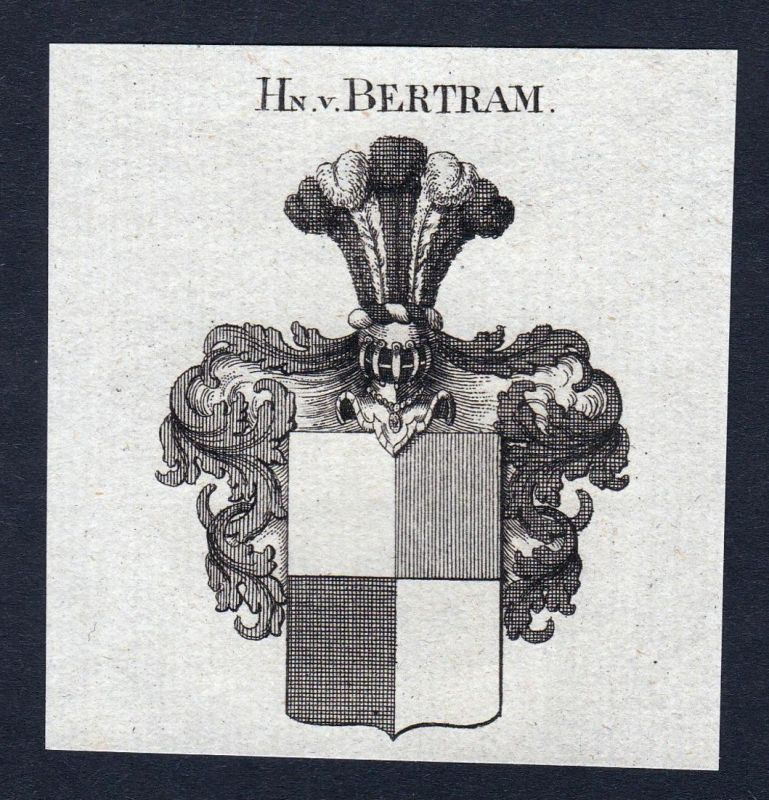 Hn. v. Bertram - Bertram Wappen Adel coat of arms heraldry Heraldik Kupferstich engraving
