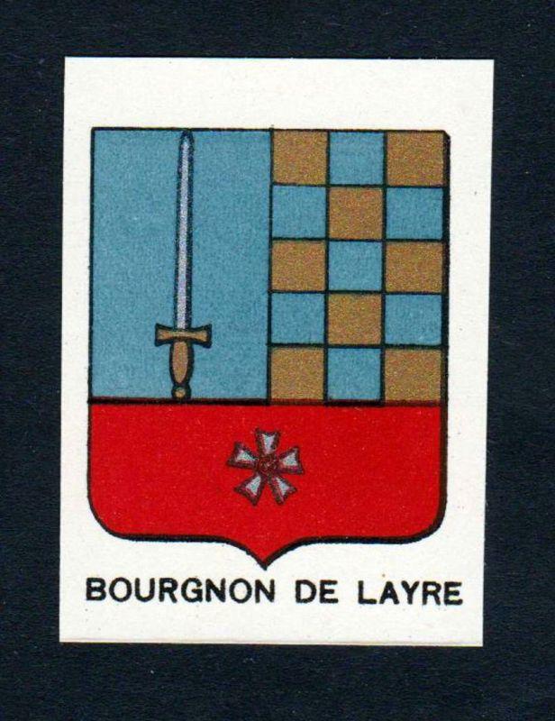 Bourgnon de Layre - Bourgnon de Layre Wappen Adel coat of arms heraldry Lithographie antique print blason