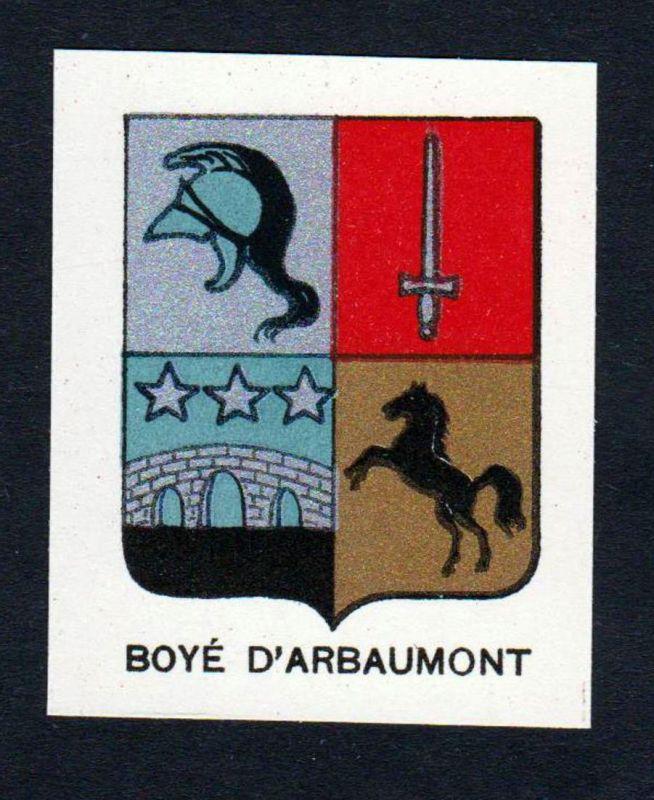 Boye d'Arbaumont - Boye d'Arbaumont Wappen Adel coat of arms heraldry Lithographie antique print blason