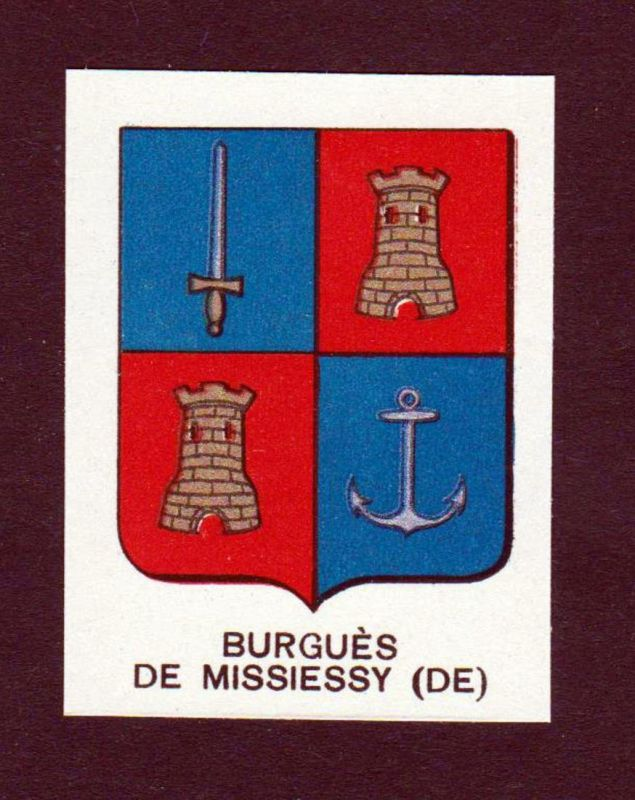Burgues de Missiessy (DE) - Burgues de Missiessy Wappen Adel coat of arms heraldry Lithographie antique print