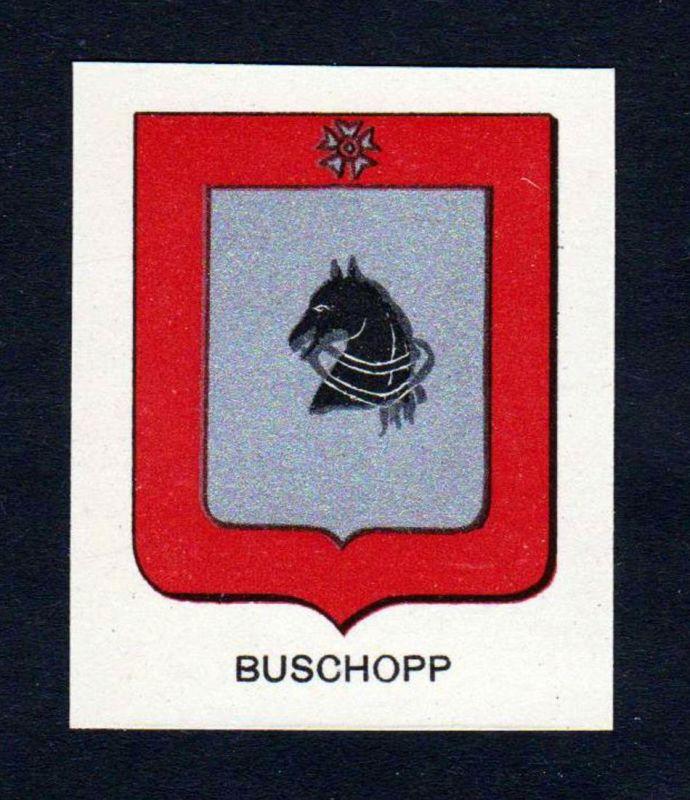 Buschopp - Buschopp Buschop Wappen Adel coat of arms heraldry Lithographie antique print blason