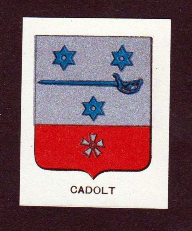 Cadolt - Cadolt Wappen Adel coat of arms heraldry Lithographie antique print blason