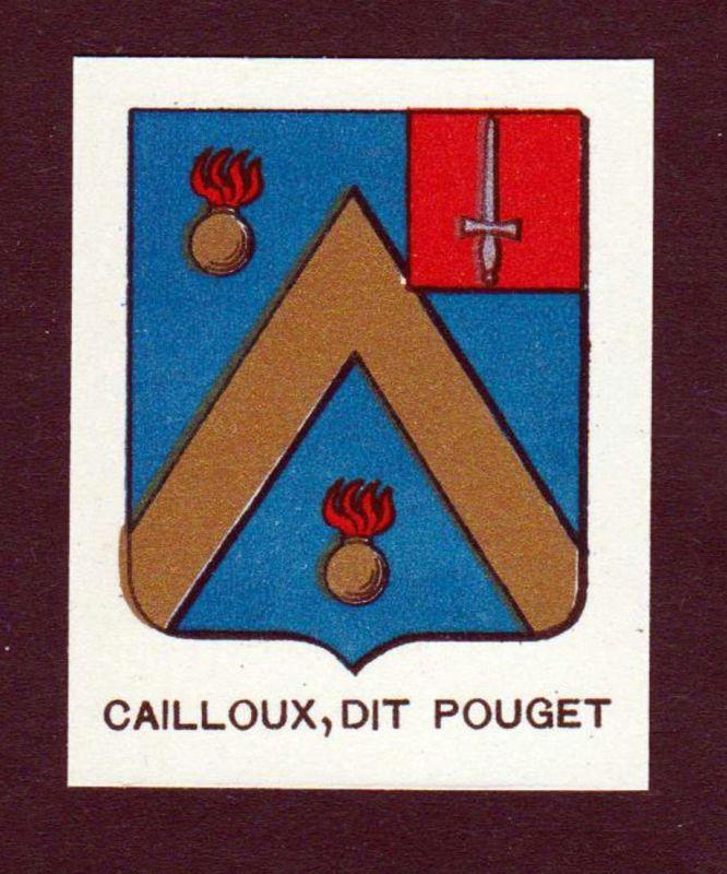 Cailloux, dit Pouget - Cailloux dit Pouget Wappen Adel coat of arms heraldry Lithographie antique print blason