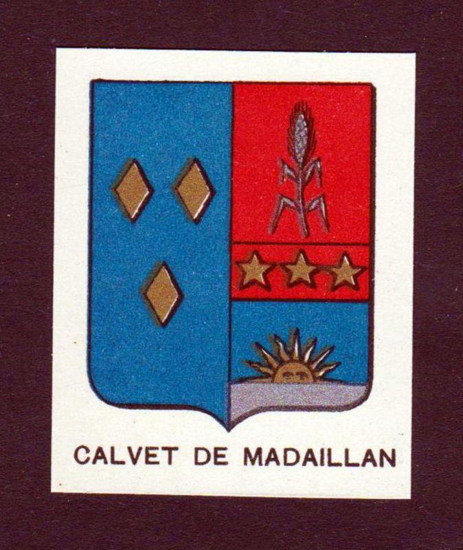 Calvet de Madaillan - Calvet de Madaillan Wappen Adel coat of arms heraldry Lithographie antique print blason