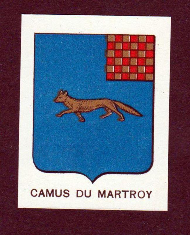 Camus du Martroy - Camus du Martroy Wappen Adel coat of arms heraldry Lithographie antique print blason