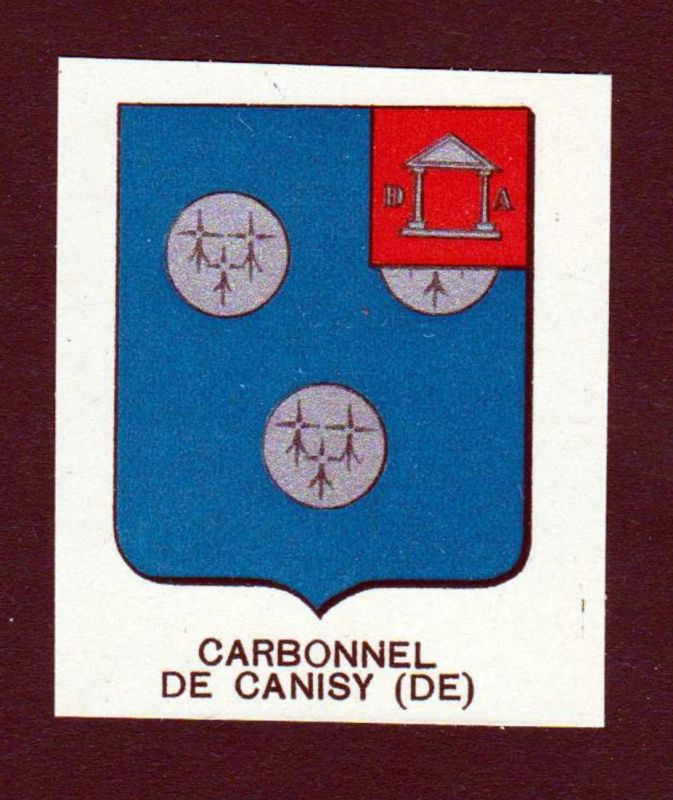Carbonnel de Canisy (DE) - Carbonnel de Canisy Wappen Adel coat of arms heraldry Lithographie antique print bl