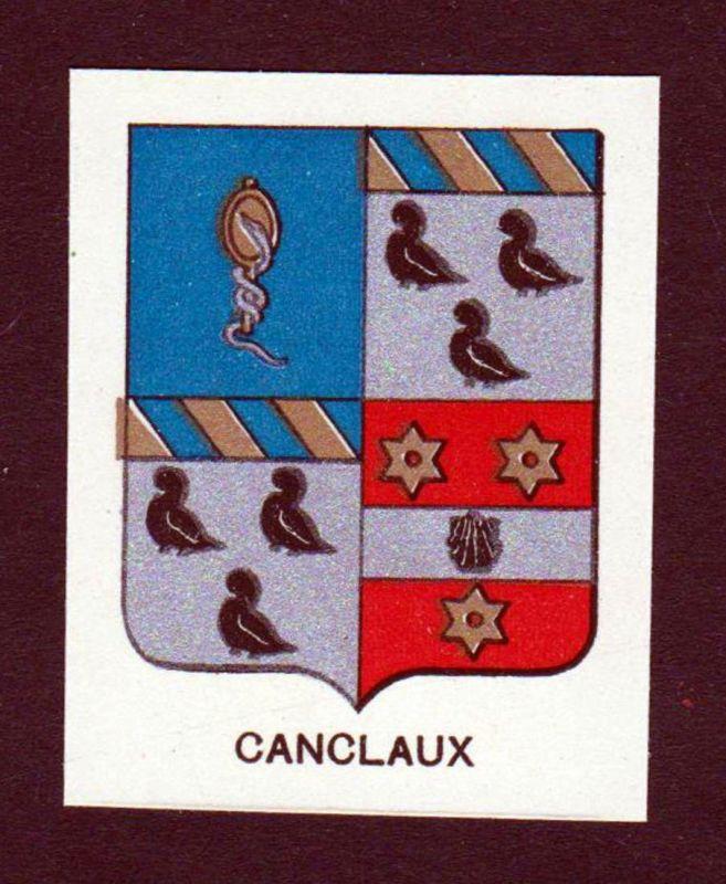 Canclaux - Canclaux Wappen Adel coat of arms heraldry Lithographie antique print blason