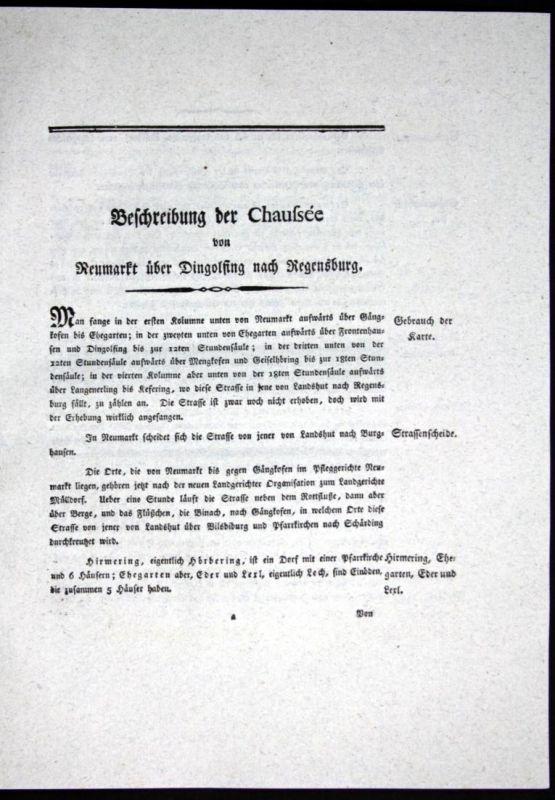 Beschreibung der Chaussee von Neumarkt über Dingolfing nach Regensburg - Beschreibung Textblätter Karte Regens