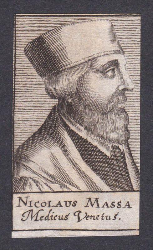 Nicolaus Massa / Niccolò Massa / doctor Mediziner Arzt Venedig