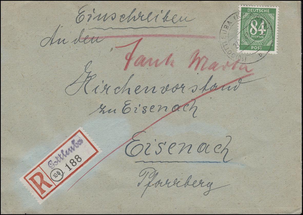 936 Ziffer 84 Pf. EF Not-R-Zettel GOTTLEUBA Kreis PIRNA 27.10.1947 nach EISENACH