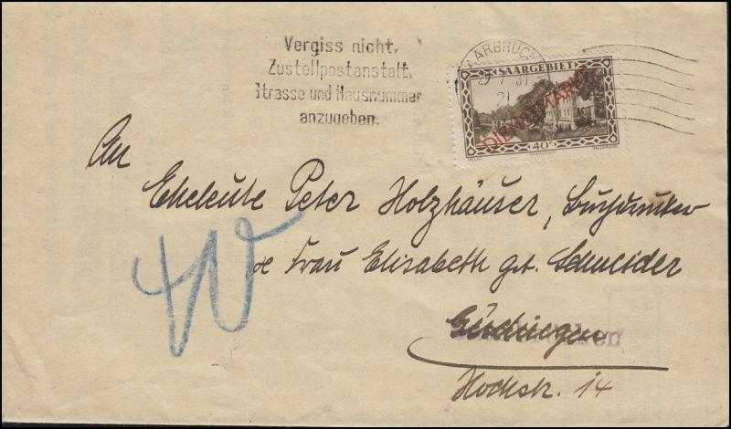 Dienst 27 Freimarke 40 C. mit Aufdruck als EF Brief Werbe-O SAARBRÜCKEN 29.7.30