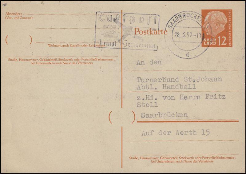 P 43 Heuss 12 (F) Orts-Postkarte Hallenhandballturnier, SAARBRÜCKEN 28.6.57