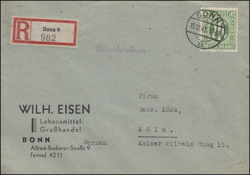 31 AM-Post 42 Pf. EF R-Brief BONN 6 - 15.12.45 nach Köln 16.12.45
