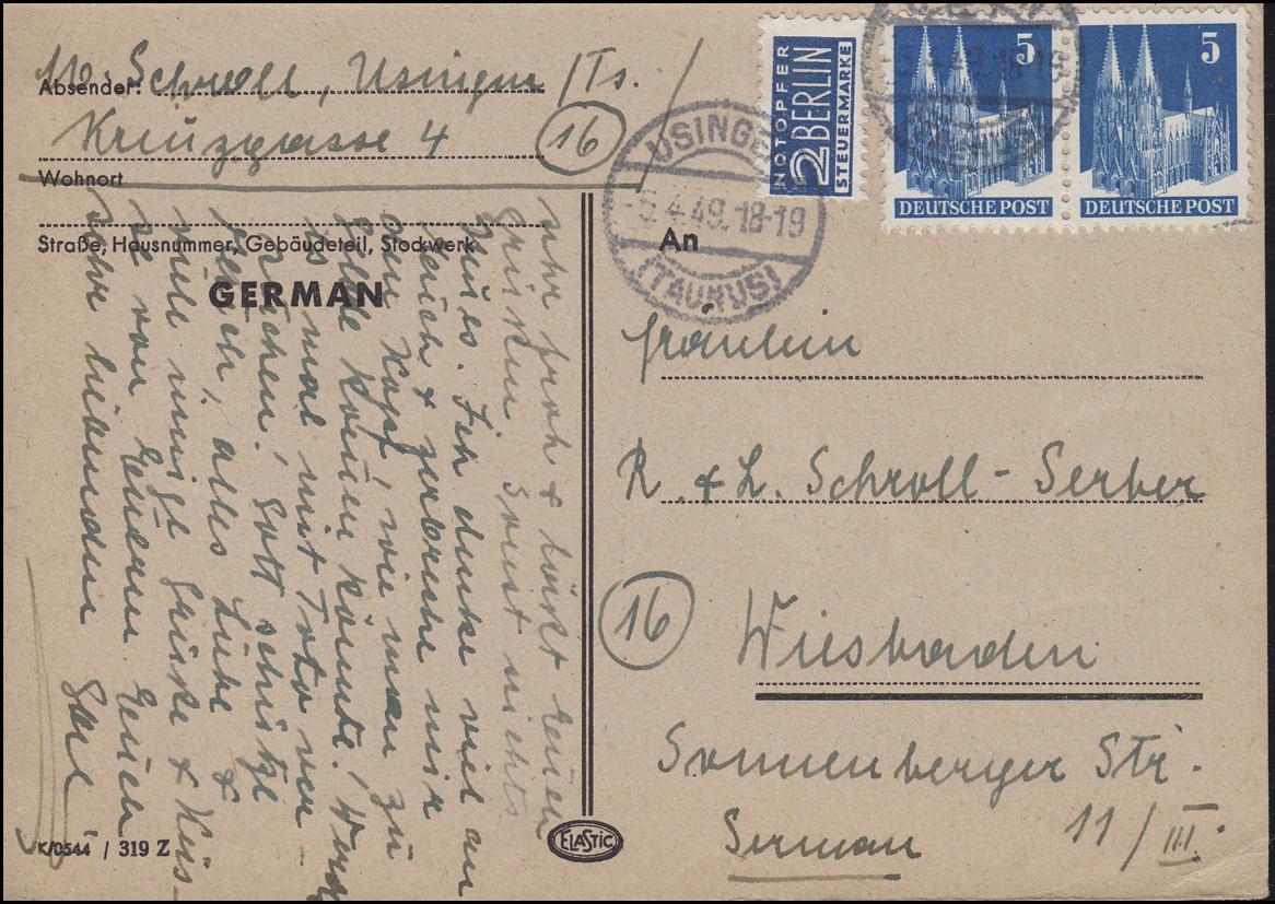 75 wg Bauten 5 Pf  Paar MeF Fern-Postkarte USINGEN/TAUNUS 5.4.49 nach Wiesbaden