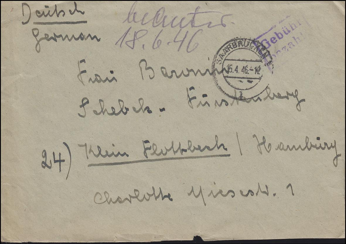 Gebühr-bezahlt-Stempel auf Brief SAARBRÜCKEN 15.4.1946 nach Klein Flottbek