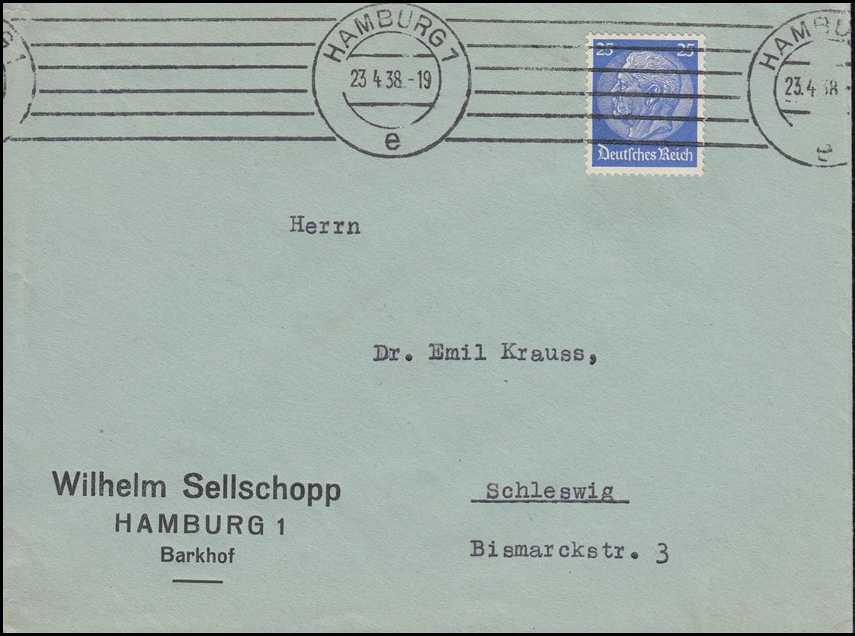 522 Hindenburg auf Brief Wilhelm Sellschopp aus HAMBURG 23.4.38 nach Schleswig