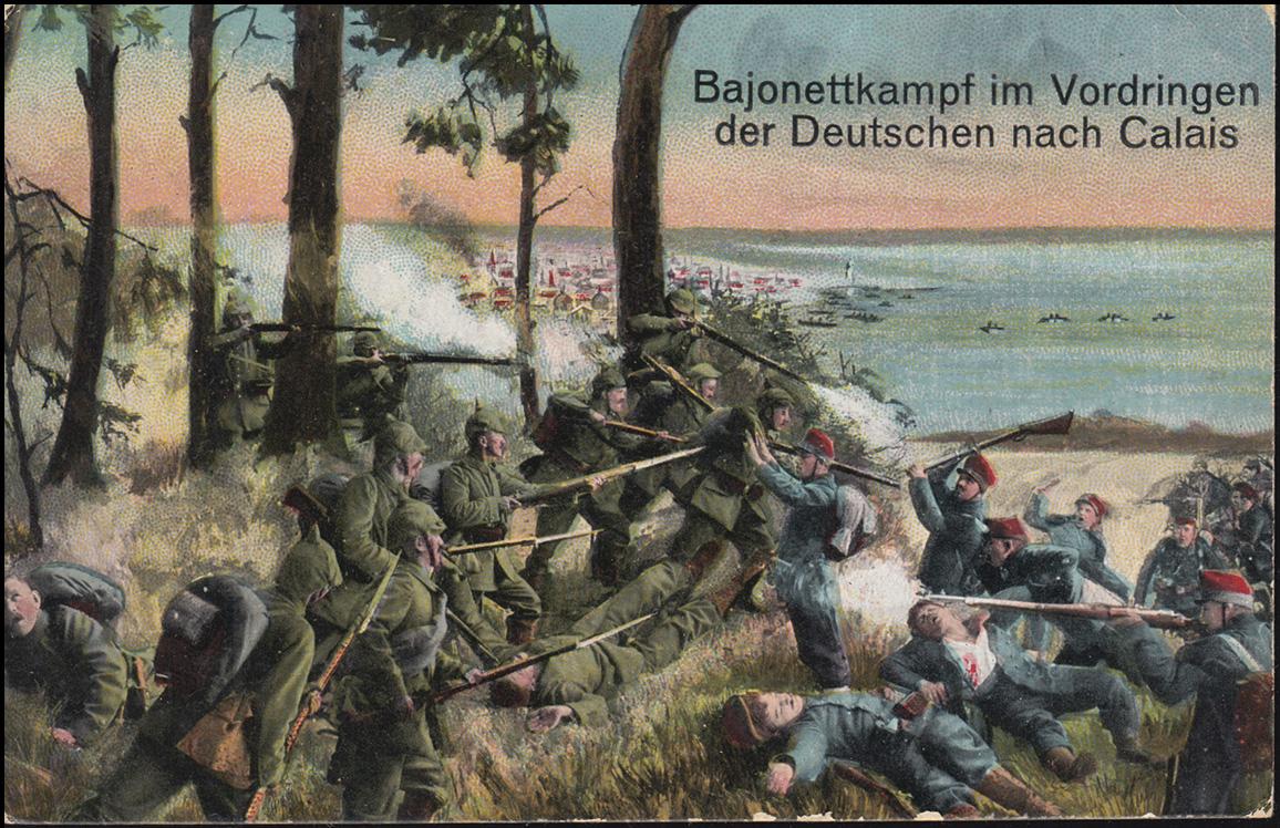 AK Bajonettenkampf im Vordringen der Deutschen nach Calais, Feldpost 5.5.15