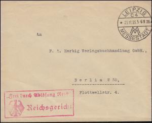 Frei durch Ablösung Reich Reichsgericht Brief LEIPZIG MESSSTADT 25.11.33
