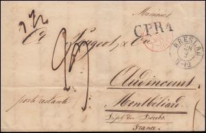 Preußen Vorphilatelie Brief BRESLAU 28.2.41 Transit- und Grenz-O nach Frankreich