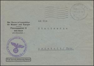 Frei durch Ablösung Generalinspekteur für Wasser und Energie Bf. WEIMAR 30.4.43
