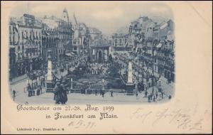 AK Goethefeier im August 1899 in Frankfurt / Main, 11.9.1899 nach ACHERN 12.9.99