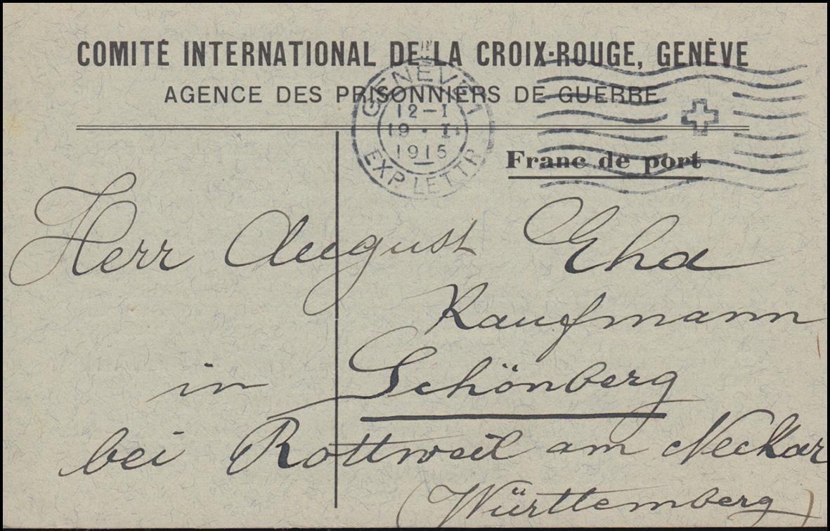 Kriegsgefangenpost Internationales Rotes Kreuz GENF 19.1.1915 nach Schömberg 0