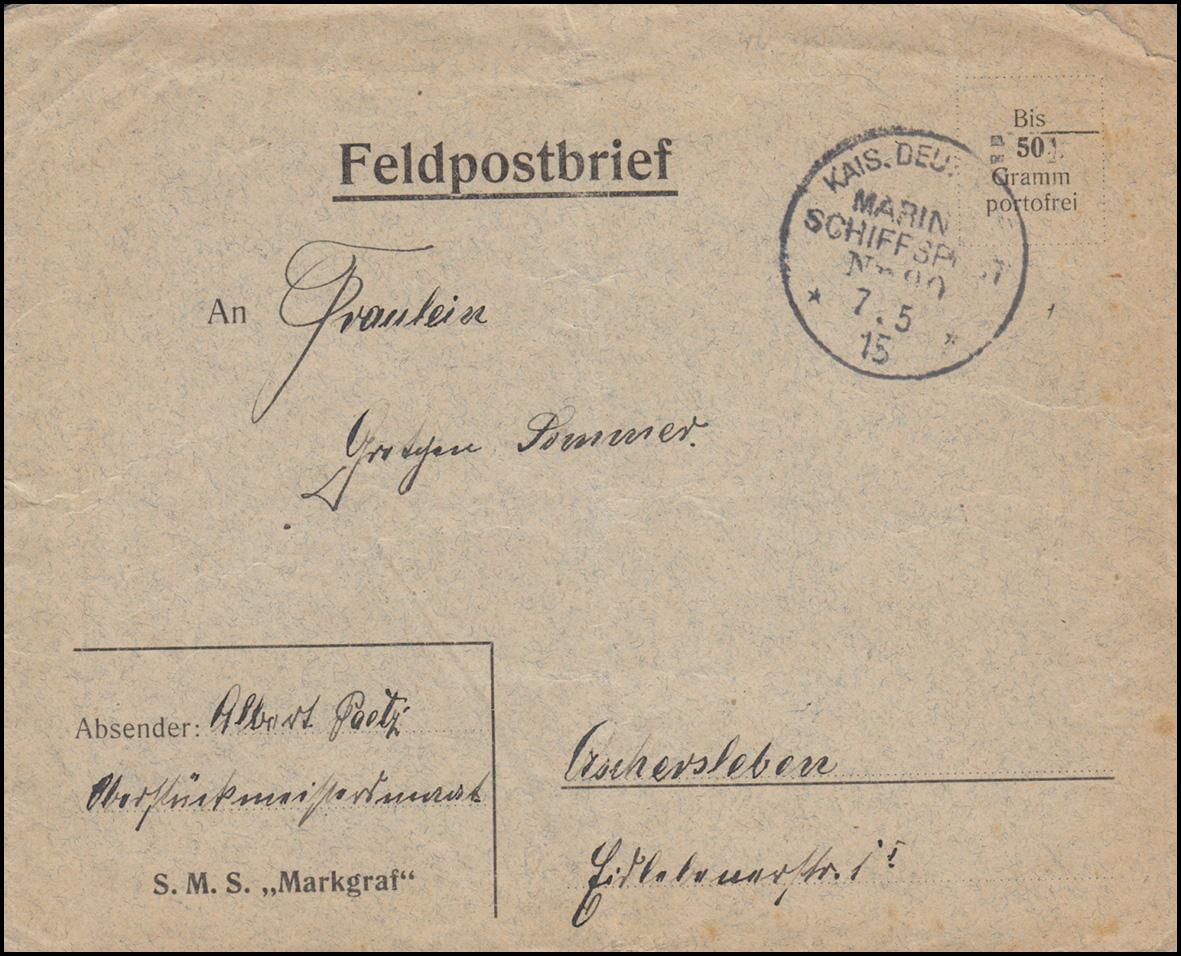 DEUTSCHE MARINE-SCHIFFSPOST No 90 - 7.5.15 auf Feldpost-Brief nach Oschersleben 0