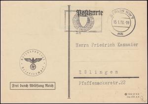 Frei durch Ablösung Reichskanzlei Postkarte BERLIN 15.1.1938 nach Eßlingen