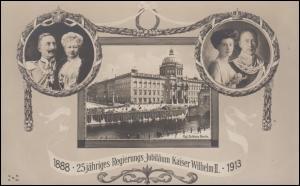 Karte 25jähriges Regierungs-Jubiläum Kaiser Wilhelm II 1888-1913, ungebraucht