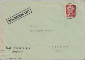 Behördenpost Rat des Kreises Seelow mit Pieck EF SEELOW (MARK) 19.7.52 n. Gotha