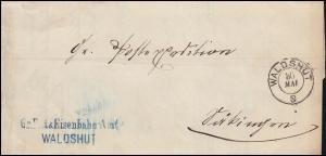 Baden Vorphilatelie Faltbrief Eisenbahn-Amt WALDSHUT 30.5.1868