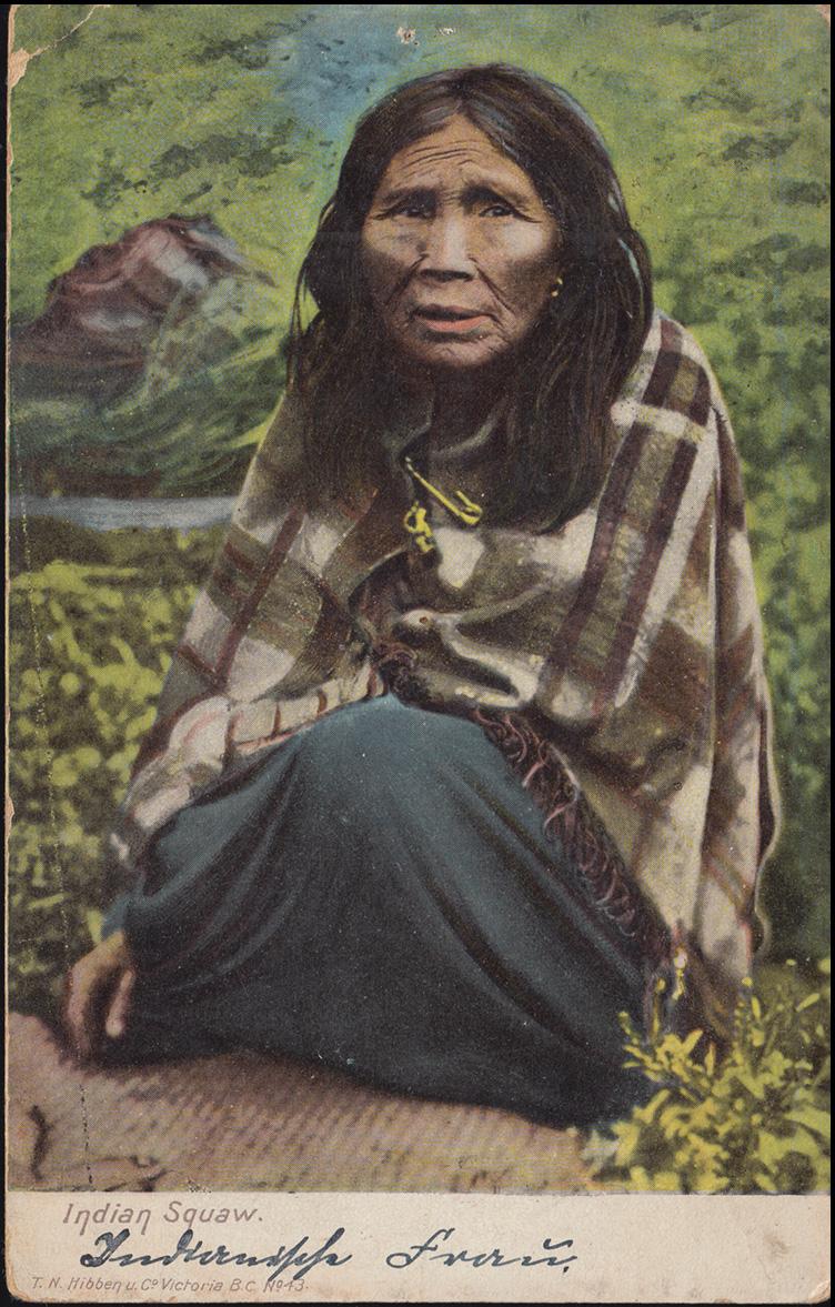 Ansichtskarte Britisch Kolumbien: Indianerin, TZOUHALEM 12.2.1908 nach Aachen 0