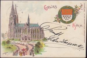 Ansichtskarte Gruss aus Köln: Dom (Prozession) CÖLN 17.12.1896 als Ort-Postkarte