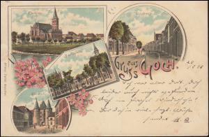 Lithographie-Ansichtskarte Gruss aus Goch, GOCH 20.7.1897 nach BREYELL 20.7.97