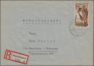 224 Marschall-Ney-Denkmal EF R-Brief SAARBRÜCKEN 6.6.47 nach MANNHEIM-NECKARAU