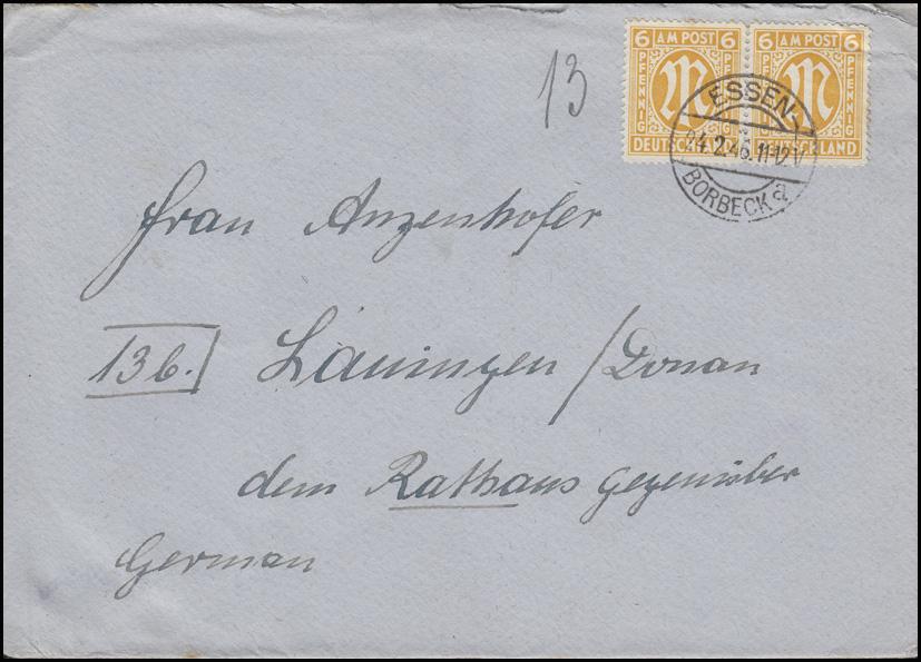 AM-Post 2x 6 Pf. MeF Fern-Brief ESSEN-BORBECK a - 24.2.46 nach Lauingen/Donau 0