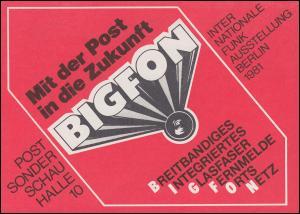 Klappkarte Mit der Post in die Zukunft Funkausstellung BIGFON SSt BERLIN 4.9.81