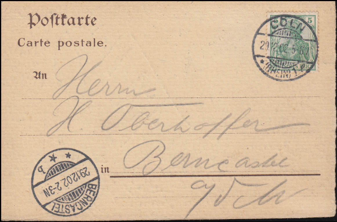 Ansichtskarte Köln Herberge Stapelhaus, CÖLN 29.12.1902 nach BERNCASTEL 29.12.02 1