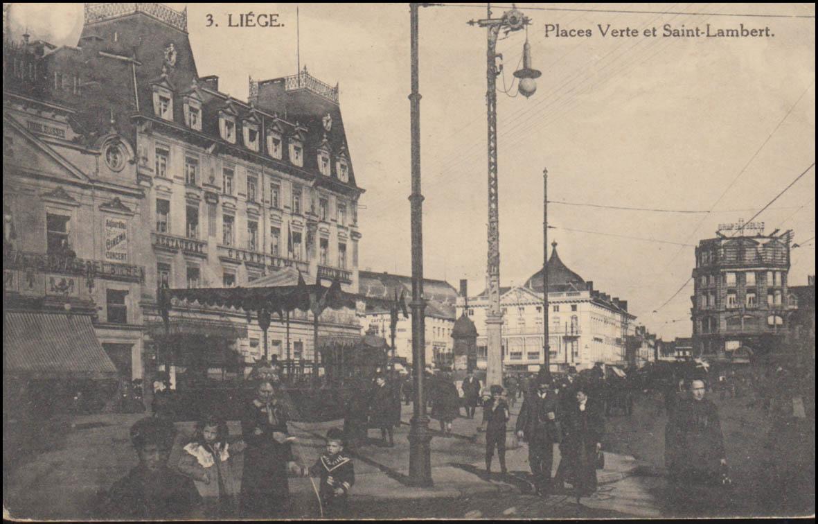 Ansichtskarte Liege / Lüttich Places Verte et Saint-Lambert, Feldpostkarte 14.3. 0